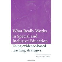 What Really Works in Special and Inclusive Education: Using Evidence-based Teaching Strategies