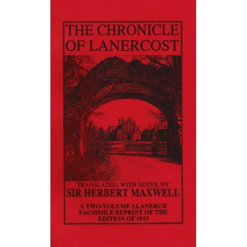 The Chronicles of Lanercost, 1272-1346 (2-volume set)