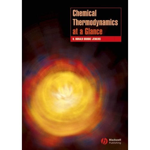 Chemical Thermodynamics at a Glance (Chemistry at a Glance)