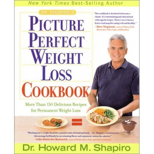 Dr. Shapiro's Picture Perfect Weight Loss Cookbook