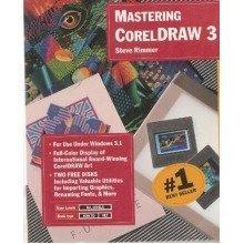 Mastering Coreldraw 3