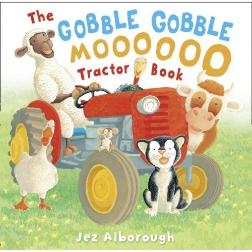 The Gobble Gobble Moooooo Tractor Book (Paperback)
