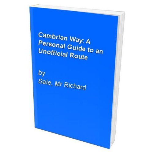 Cambrian Way: A Personal Guide to an Unofficial Route