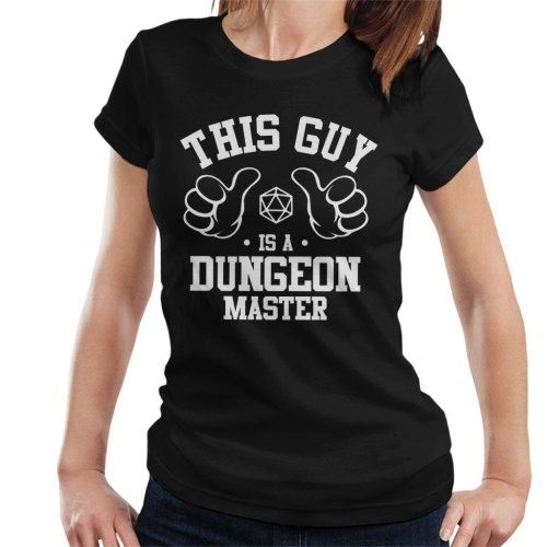 This Guy Is A Dungeon Master Women's T-Shirt