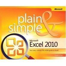 Microsoft???? Excel???? 2010 Plain & Simple