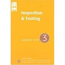 Guidance Note 3 to IEE Wiring Regulations BS7671: Inspection and Testing (Guidance Notes for Bs 7671)