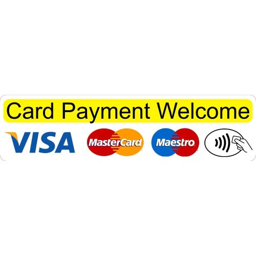 Card Payment Welcome Shop Business Trade Trader Till Payment Sticker Laminated.