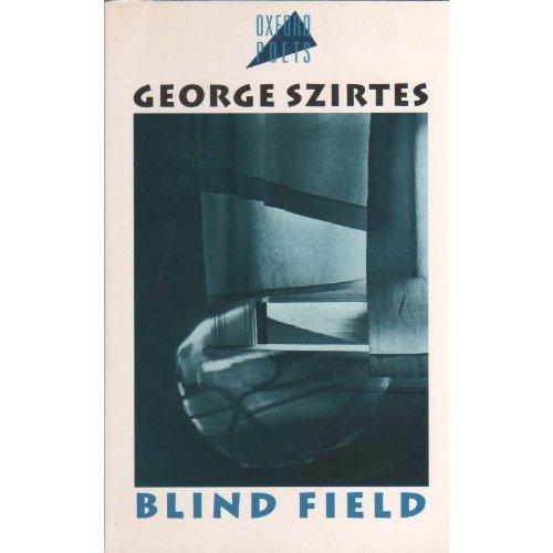 Blind Field (Oxford Poets)