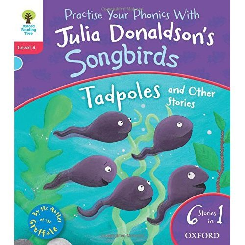 Oxford Reading Tree Songbirds: Level 4. Tadpoles and Other Stories