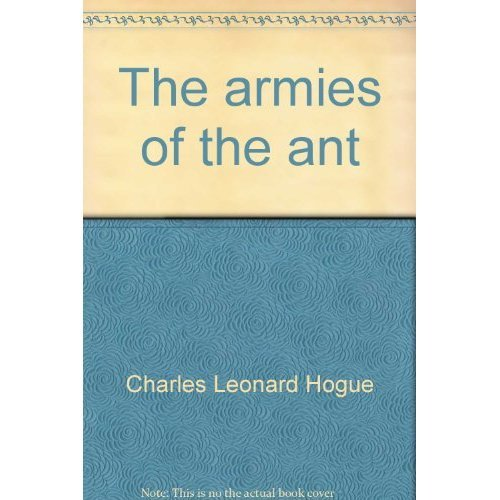 The armies of the ant