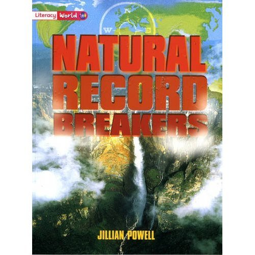 Literacy World: Stage 2: Natural Record Breakers