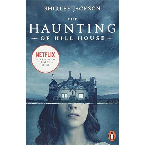 The Haunting of Hill House: Now the Inspiration for a New Netflix Original Series (Penguin Modern Classics)