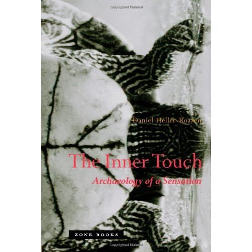The Inner Touch: Archaeology of a Sensation (Zone Books)