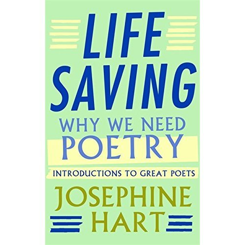 Life Saving: Why We Need Poetry - Introductions to Great Poets