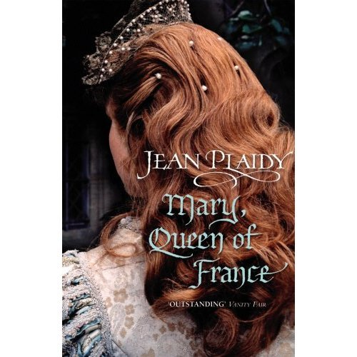 Mary, Queen of France: (Tudor Saga)