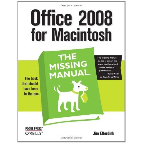 Office 2008 for Macintosh: The Missing Manual (Missing Manuals)