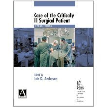Care of the Critically Ill Surgical Patient 2Ed (Hodder Arnold Publication)