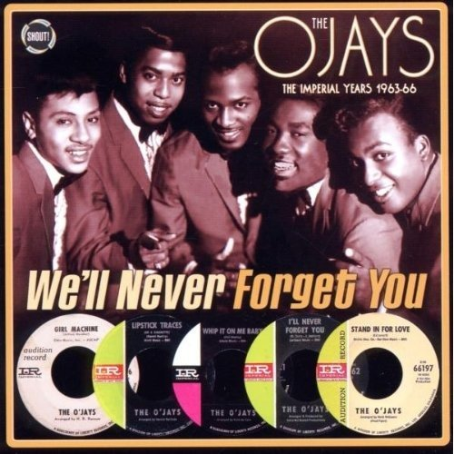 The Ojays - Well Never Forget You: the Imperial Years 1963-1966 [CD]