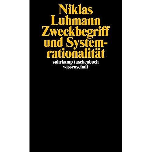 Zweckbegriff und Systemrationalität.