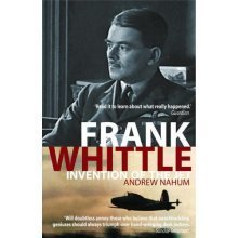 Frank Whittle: Invention of the Jet (Revolutions in Science)