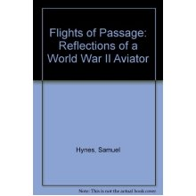 Flights of Passage: Reflections of a World War II Aviator