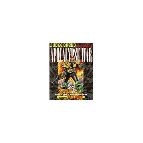 "Judge Dredd: The Complete ""Apocalypse War"" Including ""Block Mania"""