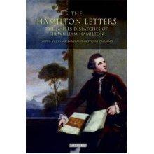 The Hamilton Letters: The Naples Dispatches of William Hamilton