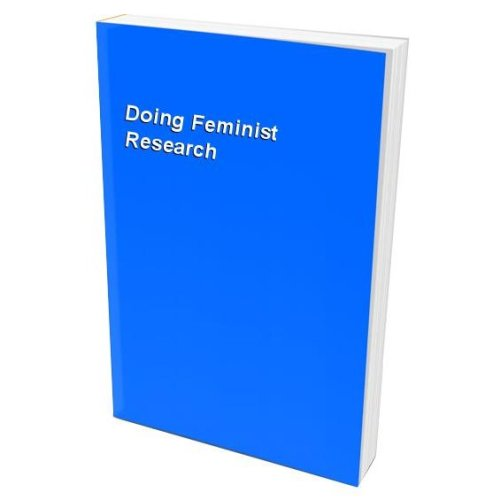 Doing Feminist Research