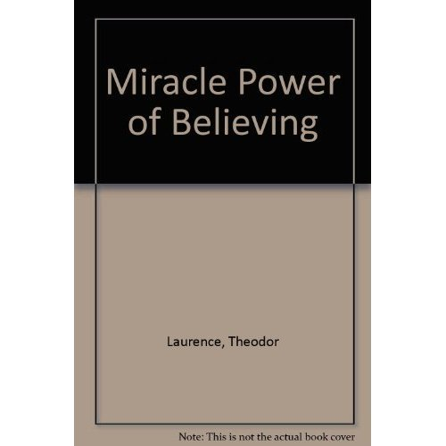Miracle Power of Believing
