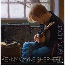 Kenny Wayne Shepherd - Goin Home (Deluxe Version)