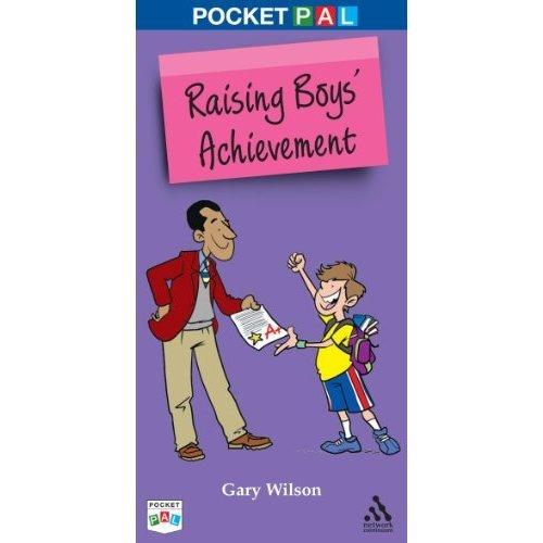 Pocket PAL: Raising Boys' Achievement (Pocket PAL): Raising Boys' Achievement (Pocket PAL)