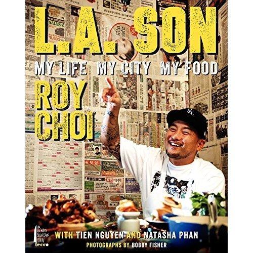 L.A. Son : My Life, My City, My Food