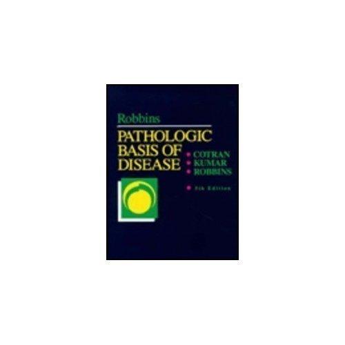 Robbins Pathologic Basis of Disease (Robbins Pathology)