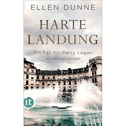 Harte Landung: Ein Fall für Patsy Logan. Kriminalroman