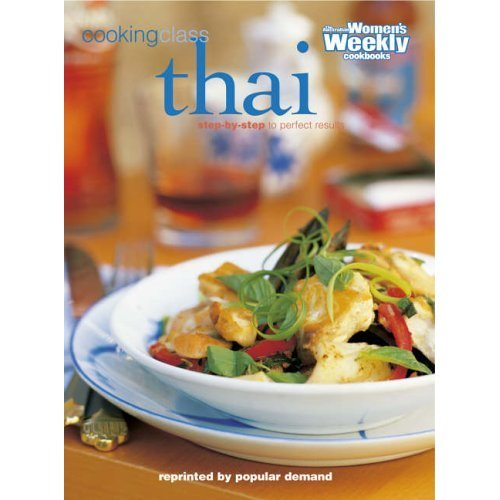 Thai Cooking Class: Easy Thai-Style Cookery