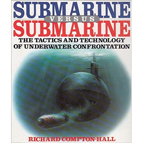 Submarine Versus Submarine (A David & Charles Military Book)