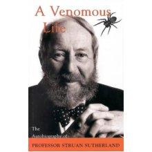 A Venomous Life: The Autobiography of Professor Struan Sutherland