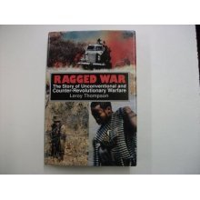 Ragged War: Story of Unconventional and Counter-revolutionary Warfare