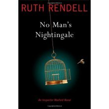 No Man's Nightingale: An Inspector Wexford Novel (Chief Inspector Wexford Mysteries (Hardcover))