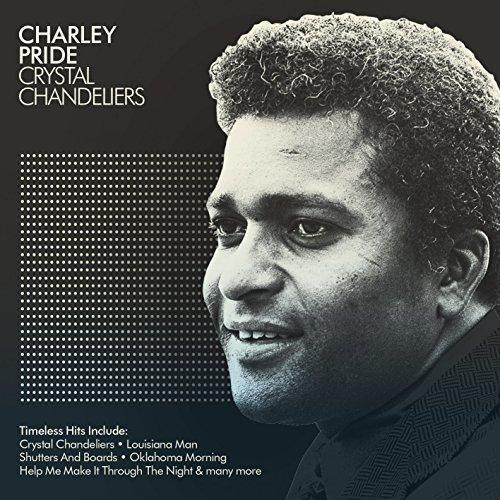Charley Pride - Charley Pride - Crystal Chandeliers