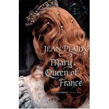 Mary, Queen of France: (Tudor Saga)