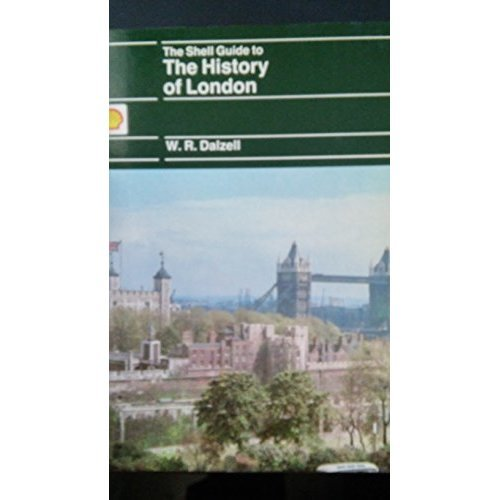 The Shell Guide to the History of London