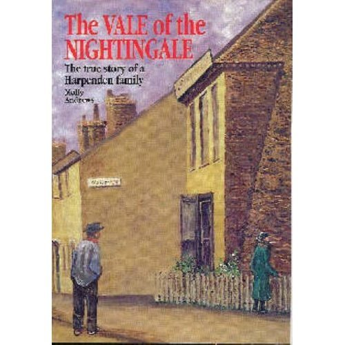 Vale of the Nightingale: True Story of a Harpenden Family
