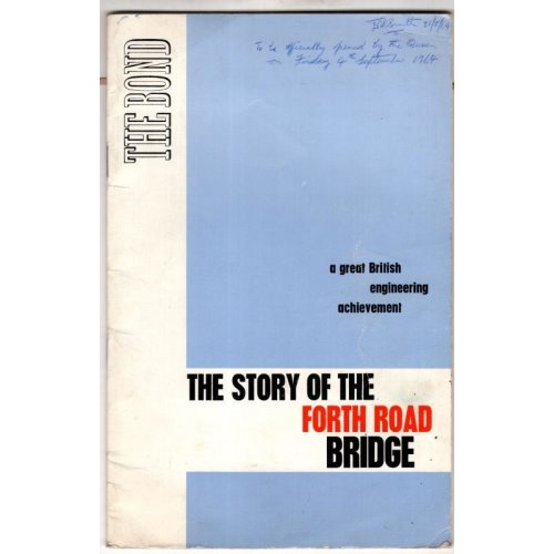The Story Of The Forth Road Bridge ,