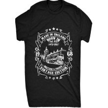 Renowned Made in England Born in 1968 British and Proud Vintage Edition Mens T Shirt