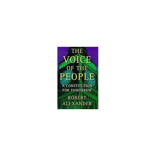 The Voice Of The People: A Constitution For Tomorrow