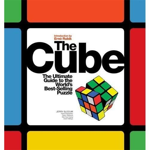 The Cube: The Ultimate Guide to the World's Best-Selling Puzzle: Secrets, Stories, Solutions: Secrets, Stories and Solutions of the World's Best-s...