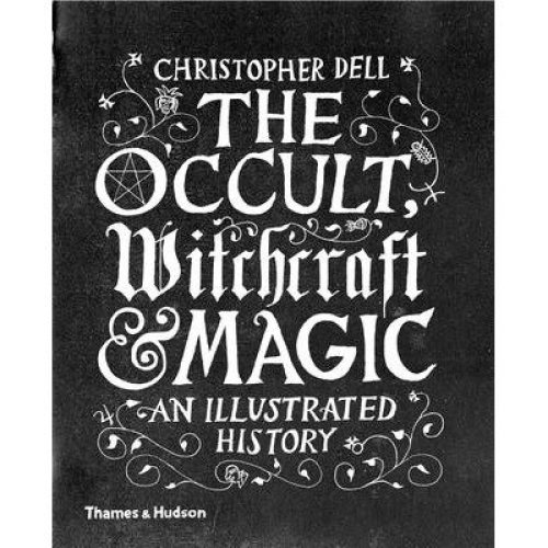 The Occult, Witchcraft and Magic