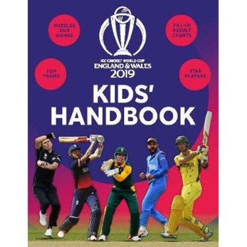 ICC Cricket World Cup 2019 Kids' Handbook [9781783124534]