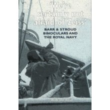 Barr and Stroud Binoculars and the Royal Navy